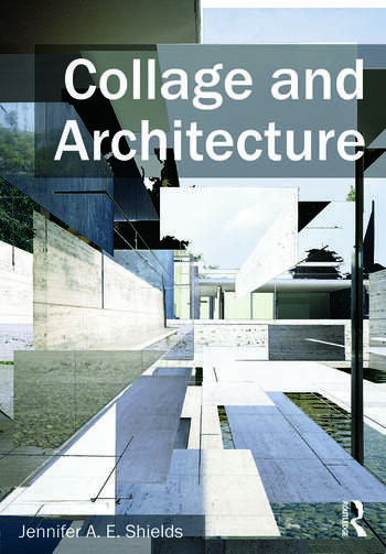 Collage and Architecture book cover