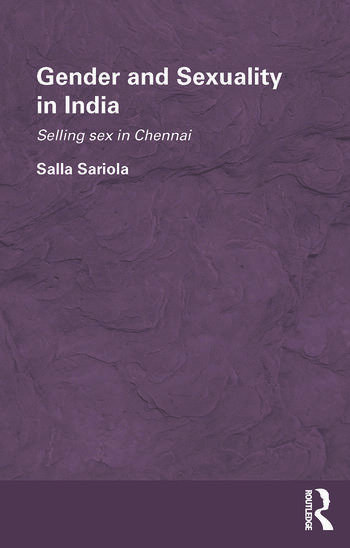 Gender and Sexuality in India Selling Sex in Chennai book cover