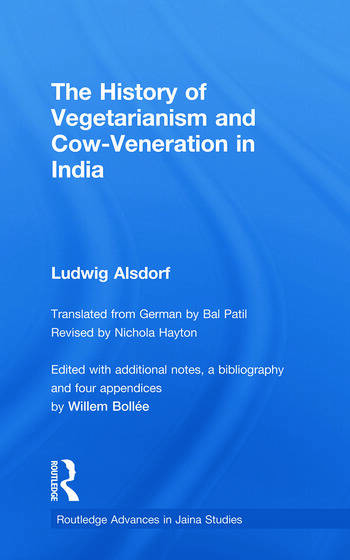 The History of Vegetarianism and Cow-Veneration in India book cover