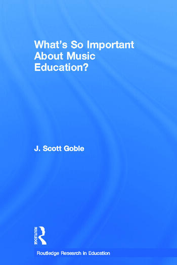 What's So Important About Music Education? book cover