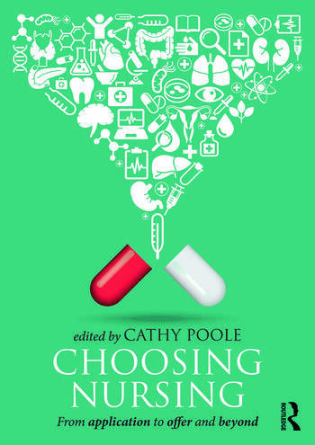Choosing Nursing From application to offer and beyond book cover