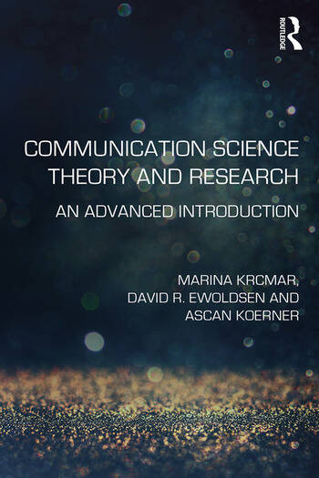 Communication Science Theory and Research An Advanced Introduction book cover