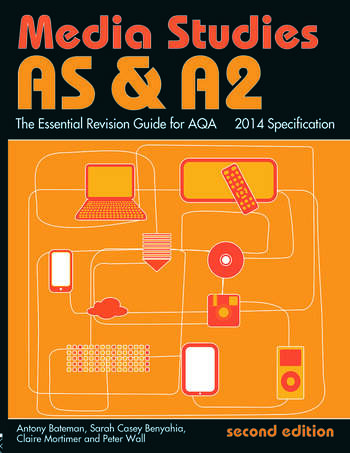 AS & A2 Media Studies: The Essential Revision Guide for AQA book cover