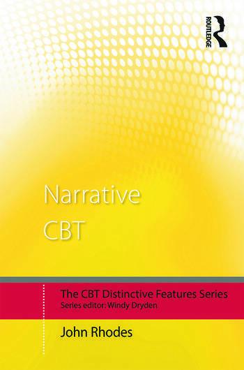 Narrative CBT: Distinctive Features (CBT Distinctive Features)