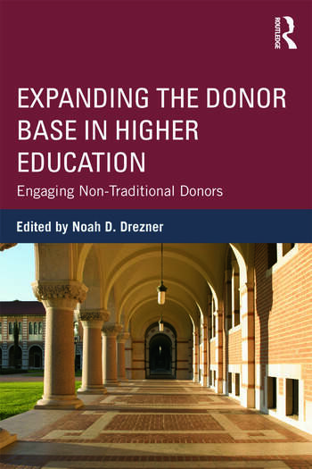 Expanding the Donor Base in Higher Education Engaging Non-Traditional Donors book cover