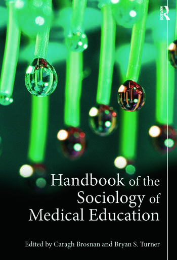 Handbook of the Sociology of Medical Education book cover