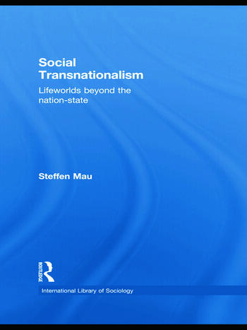 Social Transnationalism Lifeworlds Beyond The Nation-State book cover