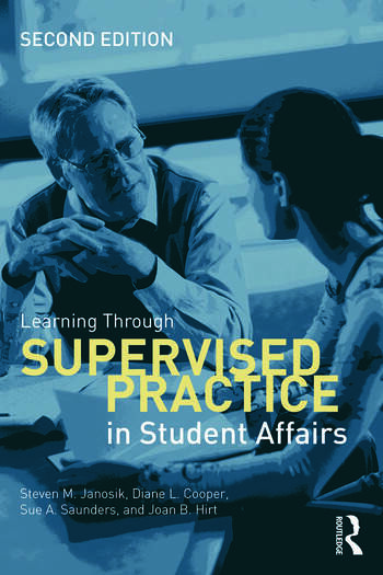 Learning Through Supervised Practice in Student Affairs book cover