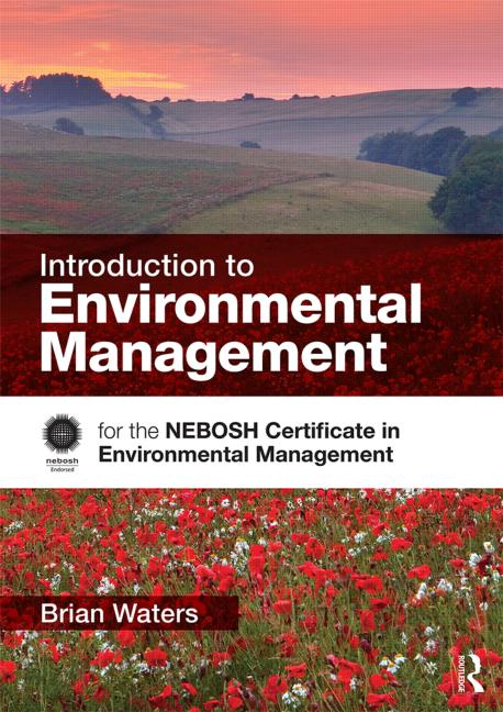 Introduction to Environmental Management for the NEBOSH Certificate in Environmental Management book cover