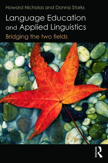 Language Education and Applied Linguistics Bridging the two fields book cover