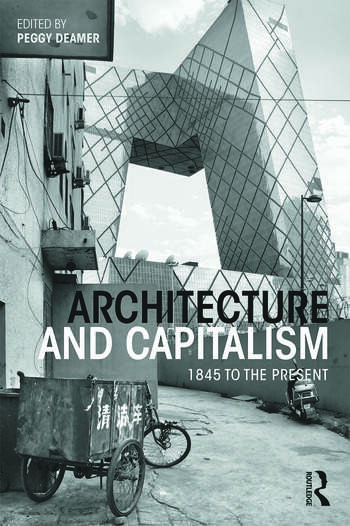 Architecture and Capitalism 1845 to the Present book cover