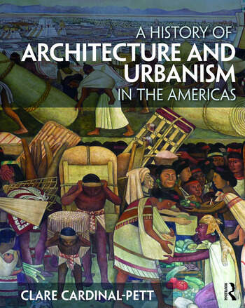 A History of Architecture and Urbanism in the Americas book cover