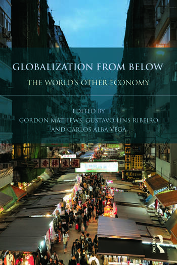 Globalization from Below The World's Other Economy book cover