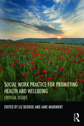 Social Work Practice for Promoting Health and Wellbeing Critical Issues book cover