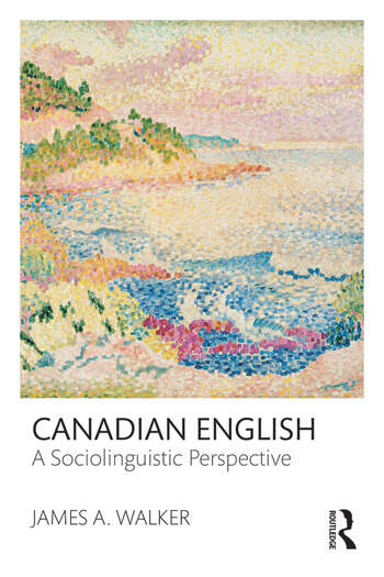 Canadian English A Sociolinguistic Perspective book cover