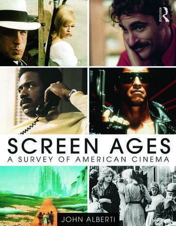 Screen Ages A Survey of American Cinema book cover