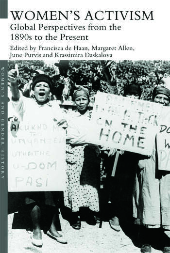 Women's Activism Global Perspectives from the 1890s to the Present book cover