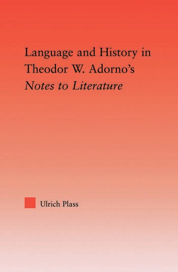 Language and History in Adorno's Notes to Literature book cover