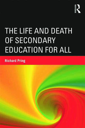 The Life and Death of Secondary Education for All book cover