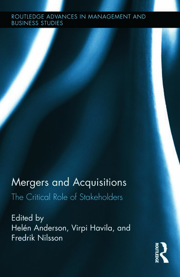 Mergers and Acquisitions The Critical Role of Stakeholders book cover