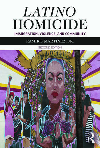 Latino Homicide Immigration, Violence, and Community book cover