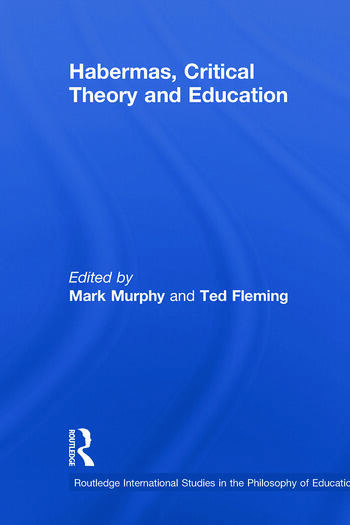 Habermas, Critical Theory and Education book cover