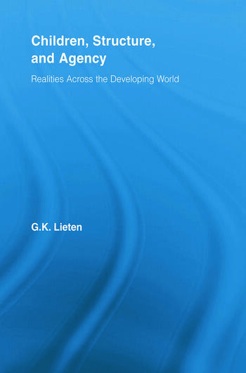 Children, Structure and Agency Realities Across the Developing World book cover