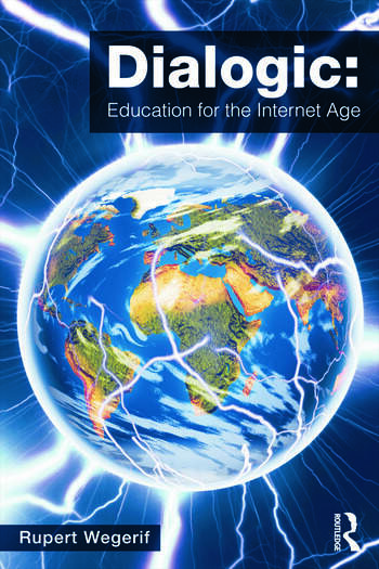 Dialogic: Education for the Internet Age book cover
