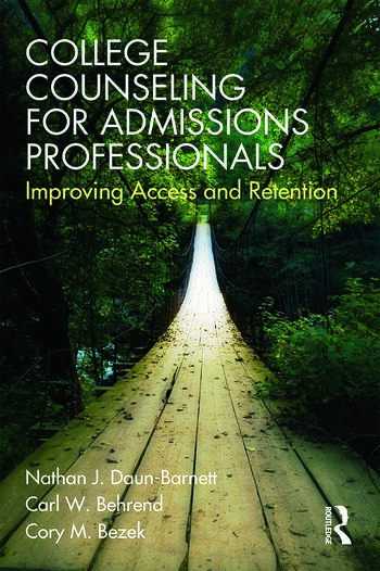 College Counseling for Admissions Professionals Improving Access and Retention book cover