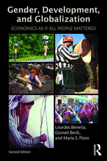 Gender, Development and Globalization Economics as if All People Mattered book cover