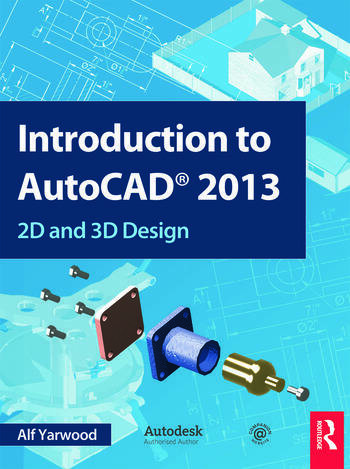 Introduction to AutoCAD 2013 2D and 3D Design book cover