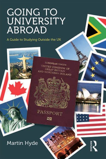 Going to University Abroad A guide to studying outside the UK book cover