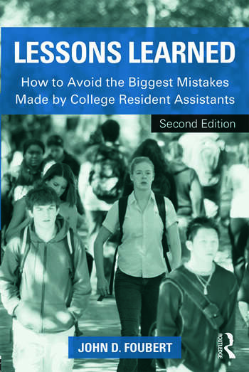 Lessons Learned How to Avoid the Biggest Mistakes Made by College Resident Assistants book cover