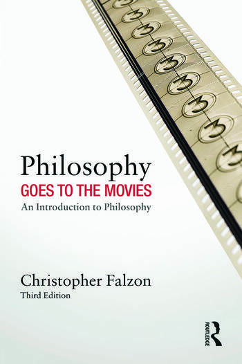 Philosophy Goes to the Movies An Introduction to Philosophy book cover