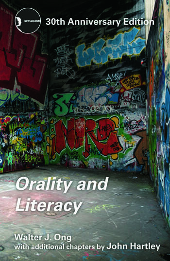 Orality and Literacy 30th Anniversary Edition book cover
