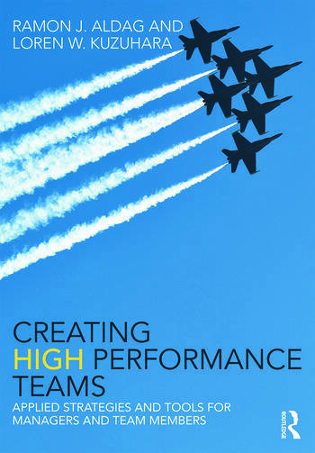Creating High Performance Teams Applied Strategies and Tools for Managers and Team Members book cover