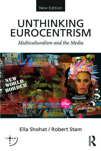 Unthinking Eurocentrism Multiculturalism and the Media book cover