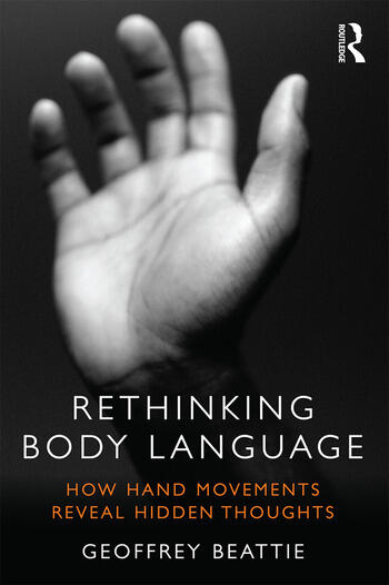 Rethinking Body Language How Hand Movements Reveal Hidden Thoughts book cover