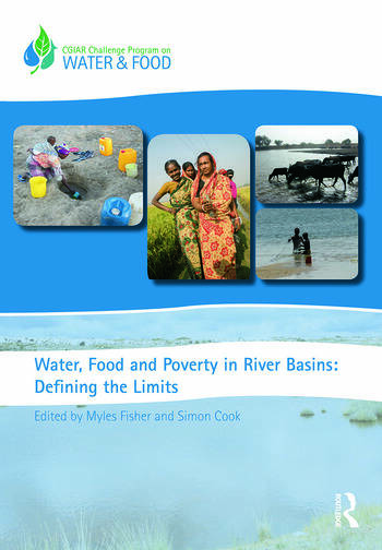 Water, Food and Poverty in River Basins Defining the Limits book cover