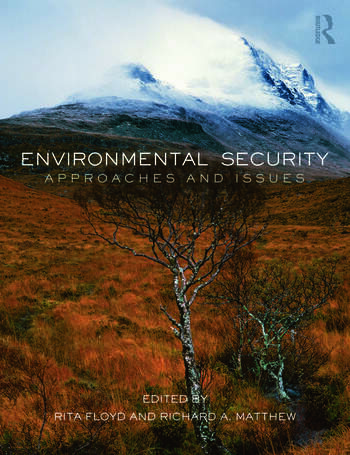 Environmental Security Approaches and Issues book cover