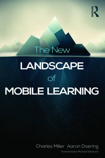 The New Landscape of Mobile Learning Redesigning Education in an App-Based World book cover