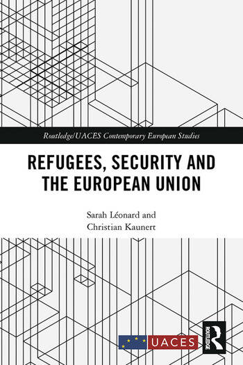 Refugees, Security and the European Union book cover