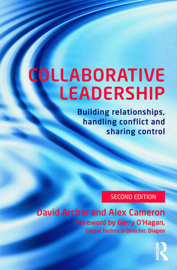 Collaborative Leadership Building Relationships, Handling Conflict and Sharing Control book cover