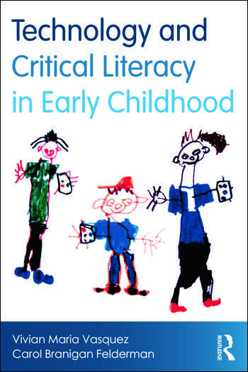 Technology and Critical Literacy in Early Childhood book cover