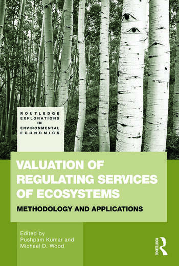 Valuation of Regulating Services of Ecosystems Methodology and Applications book cover