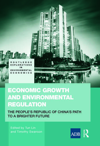 Economic Growth and Environmental Regulation The People's Republic of China's Path to a Brighter Future book cover