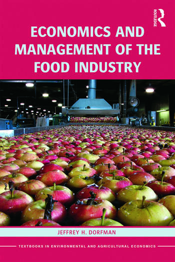 Economics and Management of the Food Industry book cover