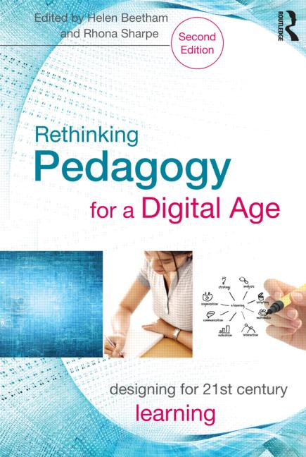 Rethinking Pedagogy for a Digital Age Designing for 21st Century Learning book cover