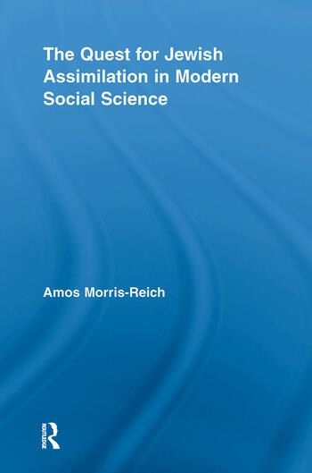 The Quest for Jewish Assimilation in Modern Social Science book cover