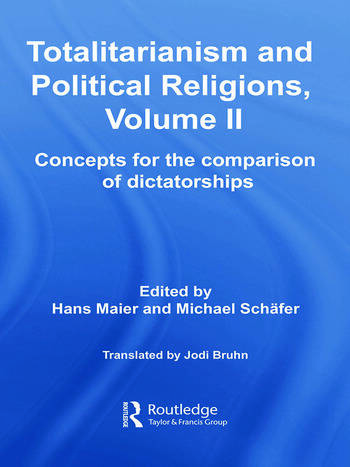 Totalitarianism and Political Religions, Volume II Concepts for the Comparison Of Dictatorships book cover